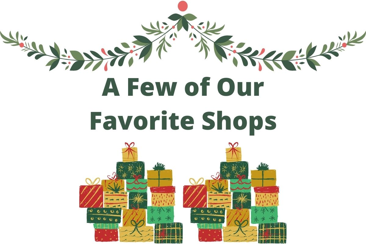A Few of our Favorite Shops